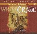 White Crane - Sandy Fussell