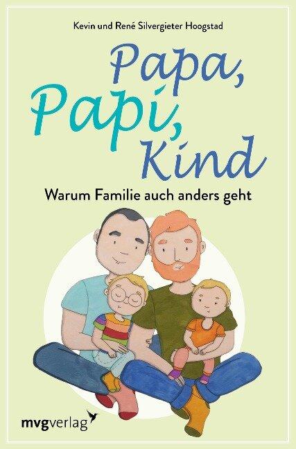 Papa, Papi, Kind - René Silvergieter Hoogstad, Kevin Silvergieter Hoogstad
