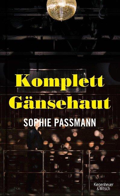 Komplett Gänsehaut - Sophie Passmann
