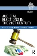 Judicial Elections in the 21st Century -