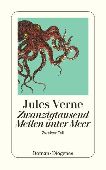 Zwanzigtausend Meilen unter Meer 2 - Jules Verne