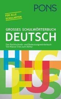 PONS Großes Schulwörterbuch Deutsch -
