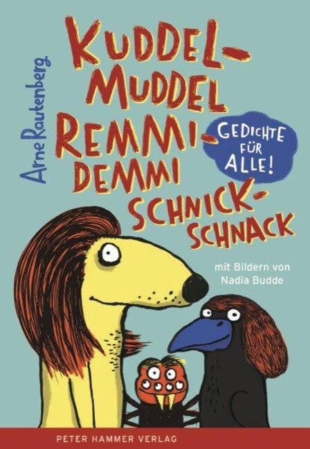 kuddelmuddel remmidemmi schnickschnack - Arne Rautenberg