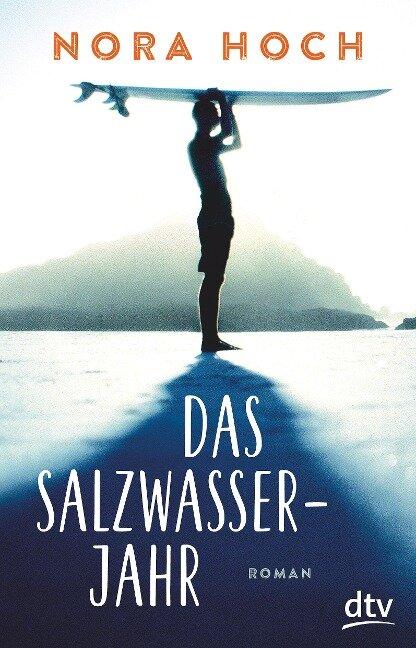 Das Salzwasserjahr - Nora Hoch