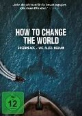 How to Change the World -