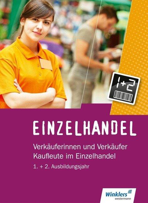 Einzelhandel. 1. + 2. Ausbildungsjahr: Schülerband - Karin Jockel, Ralf Wettlaufer, Annika Wiegard, Günter Hellmers, Markus Fox