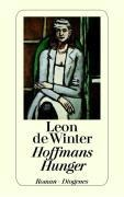 Hoffmans Hunger - Leon de Winter