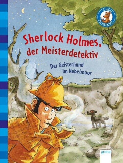 Sherlock Holmes, der Meisterdetektiv (3). Der Geisterhund im Nebelmoor - Sir Arthur Conan Doyle, Oliver Pautsch