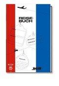 Mein persönliches Reisetagebuch Frankreich -