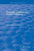 Computer Control in the Process Industries - Patrick Chin, Brian Roffel