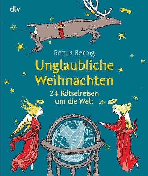 Unglaubliche Weihnachten - Renus Berbig
