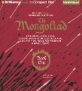 The Mongoliad: Book One Collector's Edition - Neal Stephenson, Erik Bear, Greg Bear