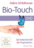 Bio-Touch DVD - Debra Schildhouse
