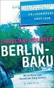Berlin - Baku - Christiane Rösinger