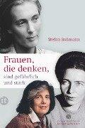 Frauen, die denken, sind gefährlich und stark - Stefan Bollmann
