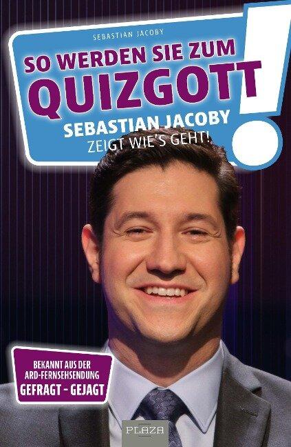 So werden Sie zum Quizgott - Sebastian Jacoby