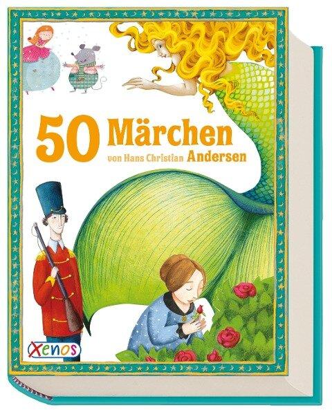 50 Märchen von Hans Christian Andersen - Hans Christian Andersen