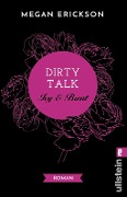 Dirty Talk. Ivy & Brent - Megan Erickson