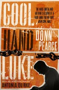 Cool Hand Luke: Introduction by Antonia Quirke - Donn Pearce