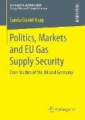 Politics, Markets and EU Gas Supply Security - Sandu-Daniel Kopp