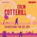 Grabgesang für Dr. Siri - Colin Cotterill