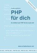 PHP für dich, Version 2014 - Claudia Unkelbach