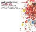 The Big Wig - Andreas Schaerer