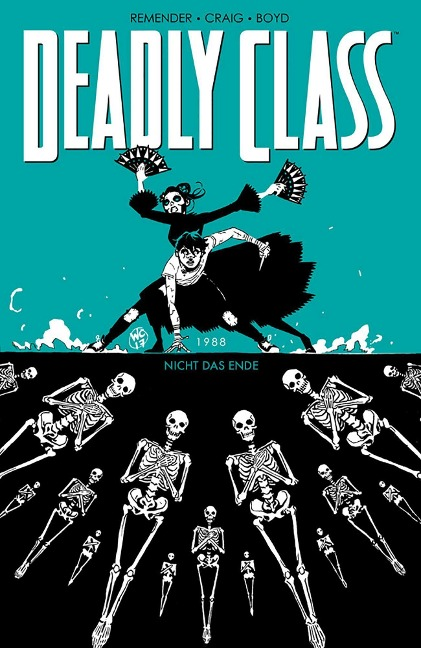 Deadly Class 6: Nicht das Ende - Rick Remender