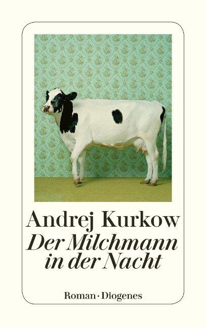 Der Milchmann in der Nacht - Andrej Kurkow
