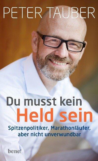 Du musst kein Held sein - Peter Tauber