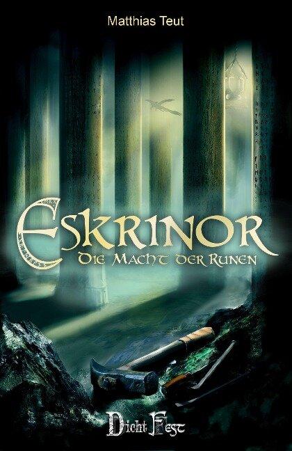 Eskrinor - Die Macht der Runen - Matthias Teut