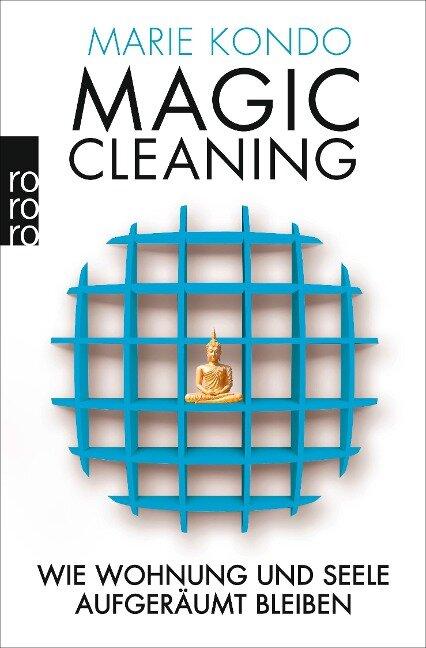 Magic Cleaning 2: Wie Wohnung und Seele aufgeräumt bleiben - Marie Kondo