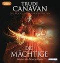 Die Magie der tausend Welten - Die Mächtige - Trudi Canavan