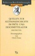 Quellen zum Alltag im Früh- und Hochmittelalter I -