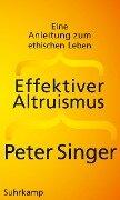 Effektiver Altruismus - Peter Singer