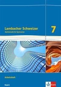 Lambacher Schweizer Mathematik 7. Ausgabe Bayern ab 2017. Arbeitsheft plus Lösungsheft Klasse 7 -