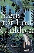 Signs for Lost Children - Sarah Moss