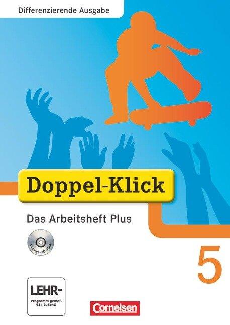 Doppel-Klick - Differenzierende Ausgabe. 5. Schuljahr. Das Arbeitsheft Plus -
