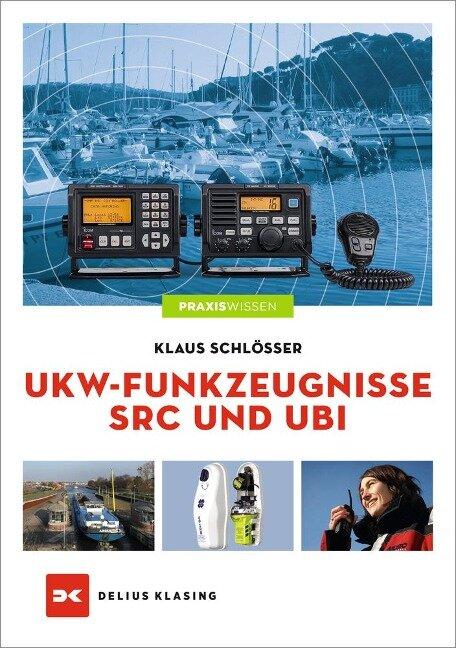 UKW-Funkzeugnisse SRC und UBI - Klaus Schlösser