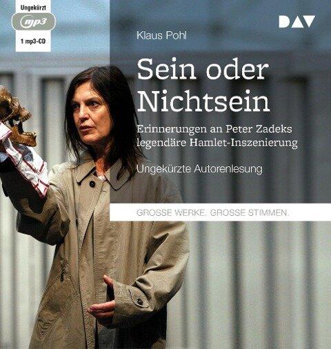 »Sein oder Nichtsein«. Erinnerungen an Peter Zadeks legendäre Hamlet-Inszenierung - Klaus Pohl