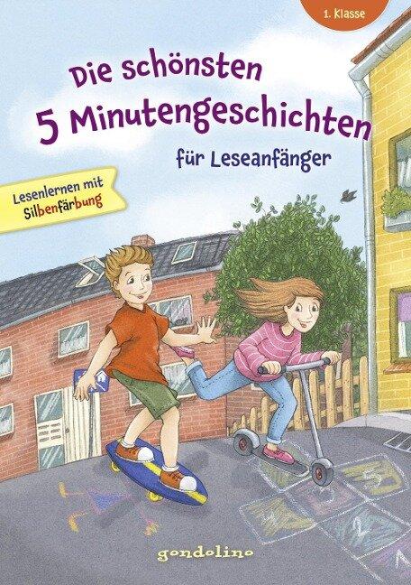 Die schönsten 5 Minutengeschichten für Leseanfänger (Mädchen Jungen), 1. Klasse - Lesenlernen mit Silbenfärbung - Kinderbücher ab 6-7 Jahre -