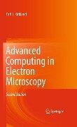 Advanced Computing in Electron Microscopy - Earl J. Kirkland