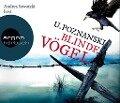 Blinde Vögel (Hörbestseller) - Ursula Poznanski
