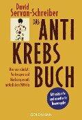 Das Antikrebs-Buch - David Servan-Schreiber