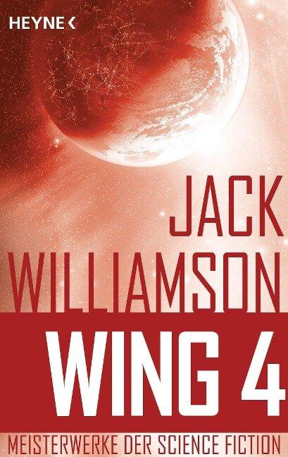 Wing 4 - - Jack Williamson