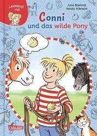 Conni und das wilde Pony - Julia Boehme