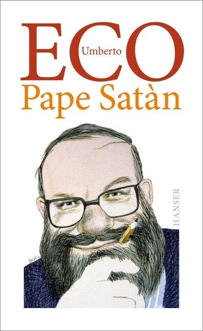 Pape Satàn - Umberto Eco