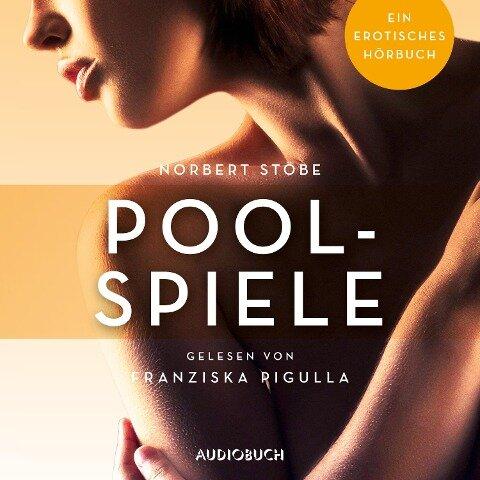 Poolspiele - Norbert Stöbe