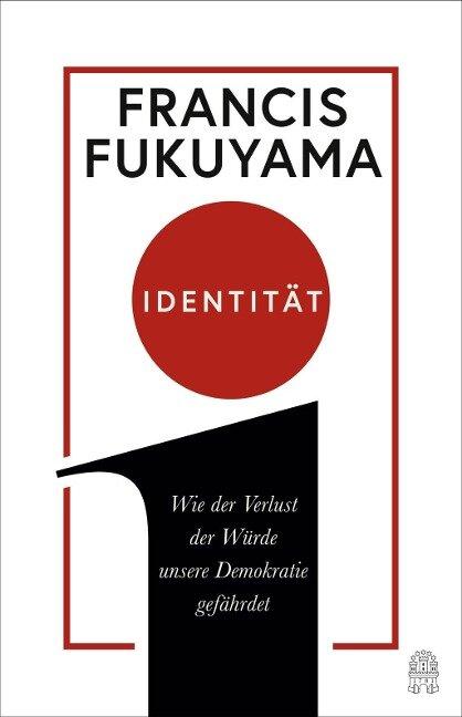 Identität - Francis Fukuyama