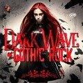 Dark Wave & Gothic Rock - Various